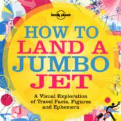 Vente livre :  How to land a jumbo jet  - Nigel Holmes