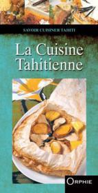 La cuisine tahitienne - Couverture - Format classique