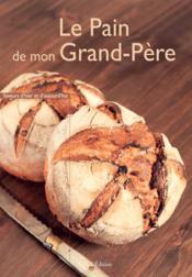 Le pain de mon grand-pere - Couverture - Format classique