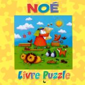 Noé ; livre puzzle  - Juliet David