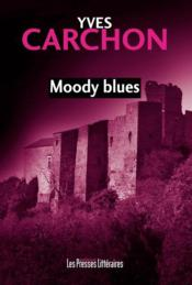 Vente livre :  Moody blues  - Yves Carchon