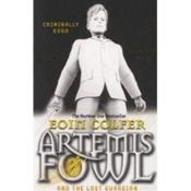 Vente livre :  ARTEMIS FOWL AND THE LAST GUARDIAN  - Eoin Colfer