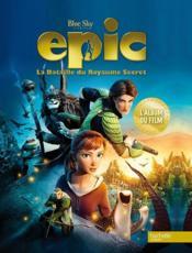 Epic - l'album du film