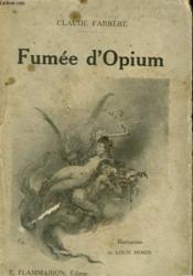 Fumee D'Opium. - Couverture - Format classique