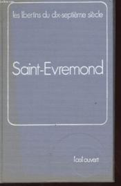 LES LIBERTINS DU XVIIe SIECLE - SAINT-EVREMOND - TEXTES - VOLUME 5 - Couverture - Format classique