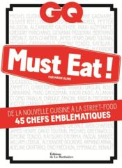 Vente livre :  GQ Must eat !  - Marie Aline