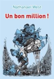 Vente  Un bon million !  - Nathanael West