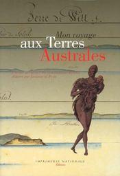 Mon Voyage Aux Terres Australes ; Journal Personnel Du Commandant Baudin - Intérieur - Format classique