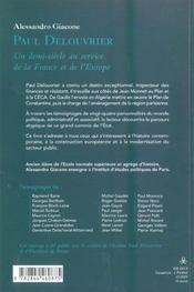Paul Delouvrier ; Un Demi-Siecle Au Service De La France Et De L'Europe - 4ème de couverture - Format classique