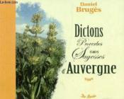 Dictons, proverbes et autres sagesse d'Auvergne - Couverture - Format classique