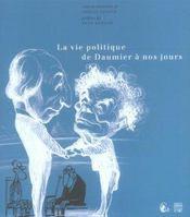 La Vie Politique De Daumier A Nos Jours - Intérieur - Format classique