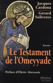 Le Testament De L'Omeyyade - Intérieur - Format classique