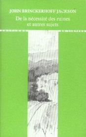 De la nécessité des ruines et autres sujets - Intérieur - Format classique