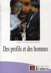 Des profils et des hommes - Intérieur - Format classique
