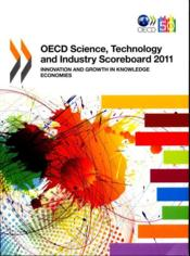 Vente livre :  OECED Science, Technology and Industry Scoreboard 2011  - Collectif