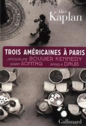 Trois americaines à Paris - Couverture - Format classique
