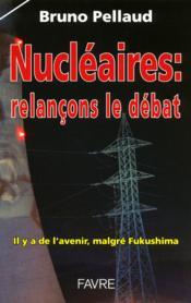 Nucléaire ; relançons le débat - Couverture - Format classique