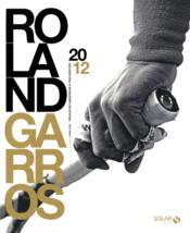 Livre d'or de Roland Garros 2012 - Couverture - Format classique