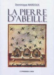 La Pierre D'Abeille - Couverture - Format classique