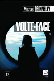 Vente  Volte-face t.2  - Michael Connelly