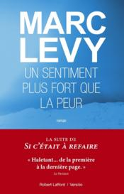 Vente  Un sentiment plus fort que la peur  - Marc Levy