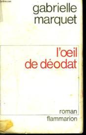 L'Oeil De Deodat. - Couverture - Format classique