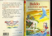 Buldo Et La Riviere Qui Brule - Couverture - Format classique