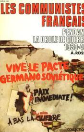 Les Communistes Francais Pendant La Drole De Guerre 1939-1940. - Couverture - Format classique