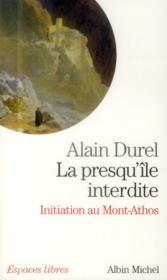 La presqu'île interdite ; initiation au Mont-Athos - Couverture - Format classique