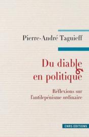Du diable en politique ; réflexions sur l'anti-lepenisme ordinaire - Couverture - Format classique