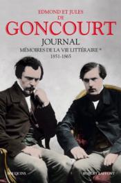 Journal des Goncourt ; mémoire de la vie littéraire t.2 ; 1866-1886 - Couverture - Format classique