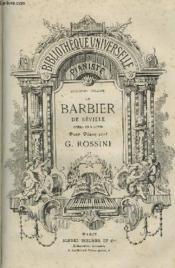 Le Barbier De Seville - Opera En 3 Actes Pour Piano Seul - Bibliotheque Universelle Du Pianiste 8° Volume. - Couverture - Format classique
