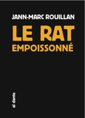 livre le rat empoisonn rouillan jann marc. Black Bedroom Furniture Sets. Home Design Ideas