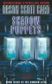 Vente livre :  SHADOW PUPPETS - SHADOW SAGA BOOK 3  - Orson Scott Card