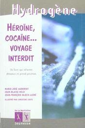 Heroine, cocaine... voyage interdit - Intérieur - Format classique