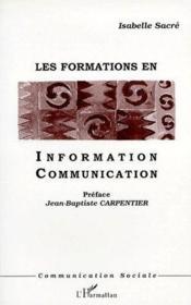 Les formations en information communication - Couverture - Format classique