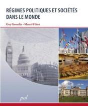 Regimes politiques et societes dans le monde - Couverture - Format classique