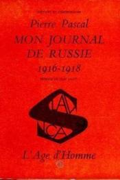 Mon Journal De Russie T1 : 1916-1918 - Couverture - Format classique