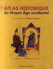 Atlas historique du moyen age occidental - Intérieur - Format classique