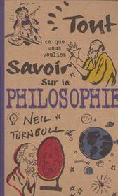 Tout Savoir Sur La Philosophie - Intérieur - Format classique
