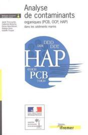 Analyse De Contaminants Organiques (Pcb, Ocp, Hap) Dans Les Sediments Marins - Couverture - Format classique