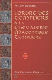 Ordre Des Templiers Et La Chevalerie Maconn - Couverture - Format classique