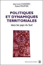 Politiques et dynamiques territoriales dans les pays du sud - Couverture - Format classique