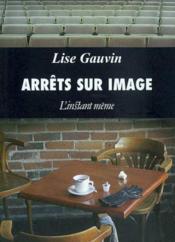 Arrets Sur Image - Couverture - Format classique