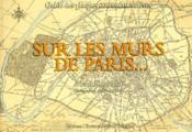 Sur les murs de Paris... ; guide des plaques commémoratives - Couverture - Format classique