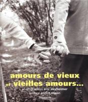 Amours de vieux et vieilles amours... - Couverture - Format classique