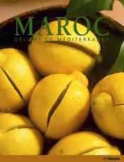 Maroc ; délices de méditerranée - Couverture - Format classique