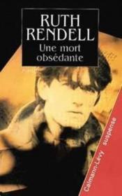 Une mort obsedante – Ruth Rendell – ACHETER OCCASION – 1996