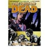 Vente livre :  Walking dead TP t.11 ; fear the hunters  - Robert Kirkman - Charlie Adlard