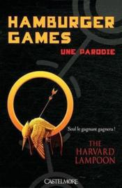 Vente livre :  Hamburger games  - The Harvard Lampoon